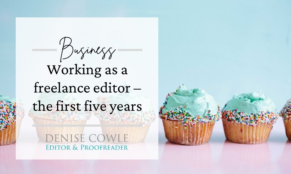 Working as a freelance editor – the first five years