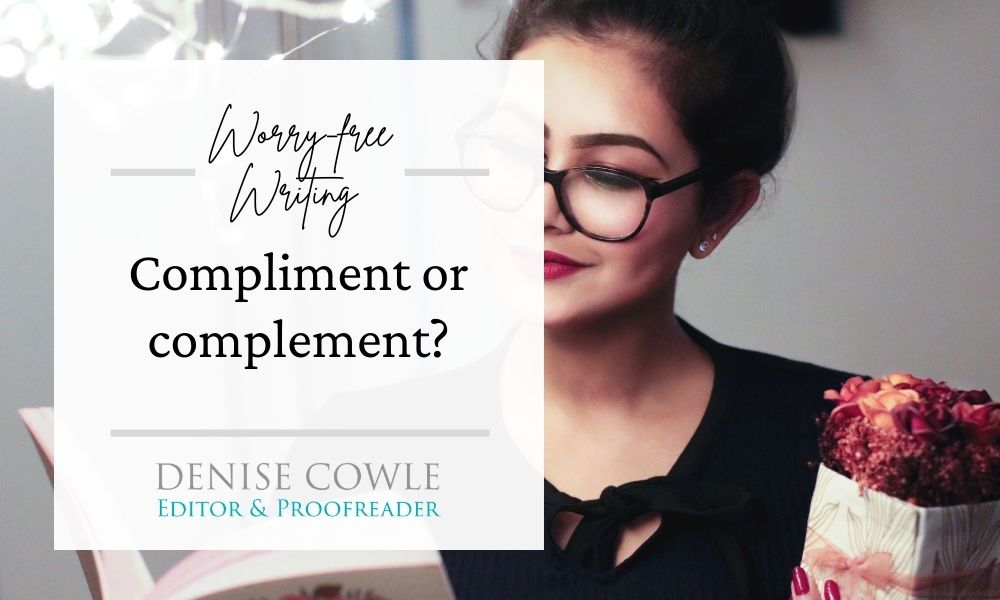 Worry-free writing: compliment with an 'i' or an 'e'?