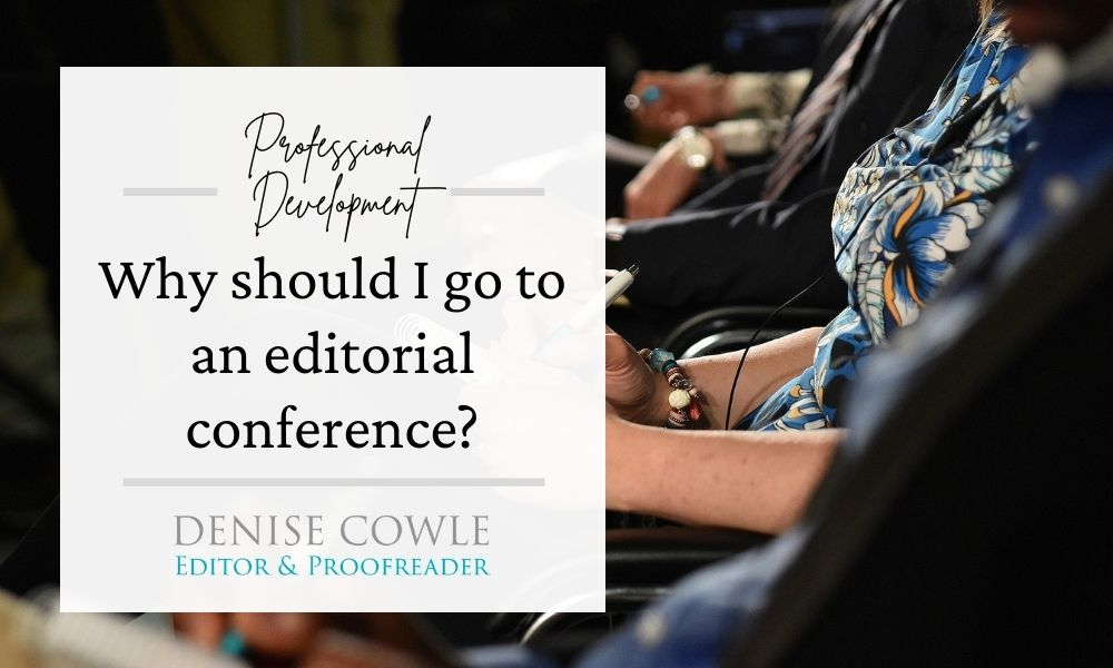 Why should I go to an editorial conference?