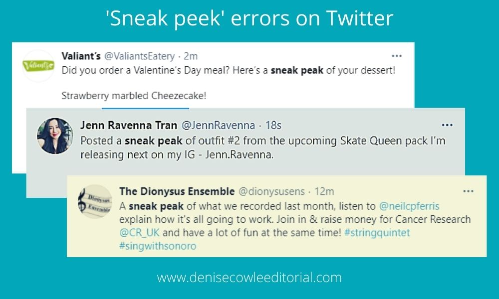 Examples of Twitter posts using sneak peak, spelled P-E-A-K, which is incorrect
