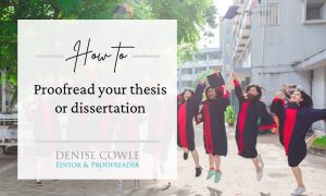 How to proofread your thesis or dissertation - 12 essential tips
