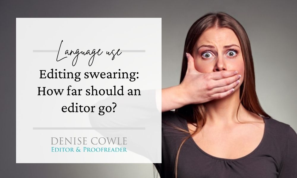 Editing swearing - how far should an editor go?