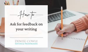 How to ask for feedback on your writing