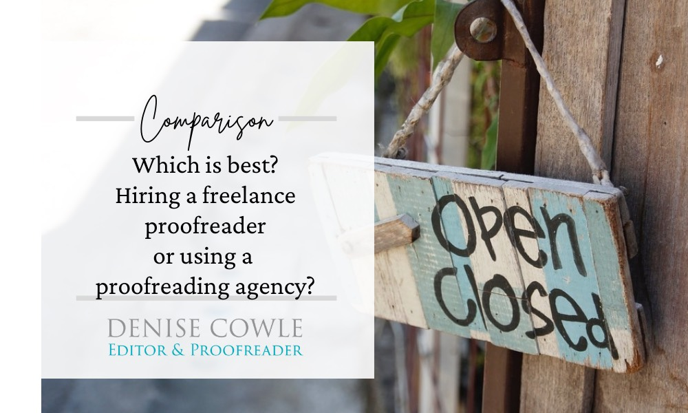 Which is best? Should I hire a freelance proofreader or use an agency?