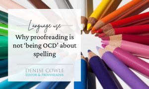 Why proofreading isn't about 'being OCD'