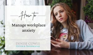 How to manage workplace anxiety