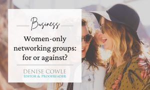 Women-onlynetworking groups: for or against?