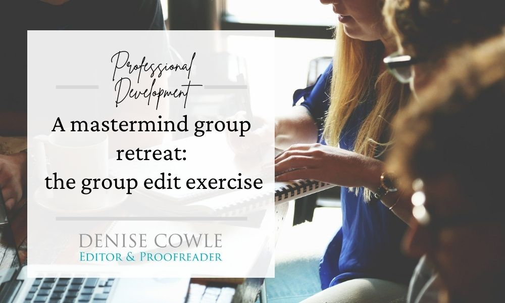 A review of a mastermind group editing exercise