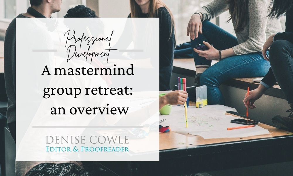 An overview of a mastermind group retreat