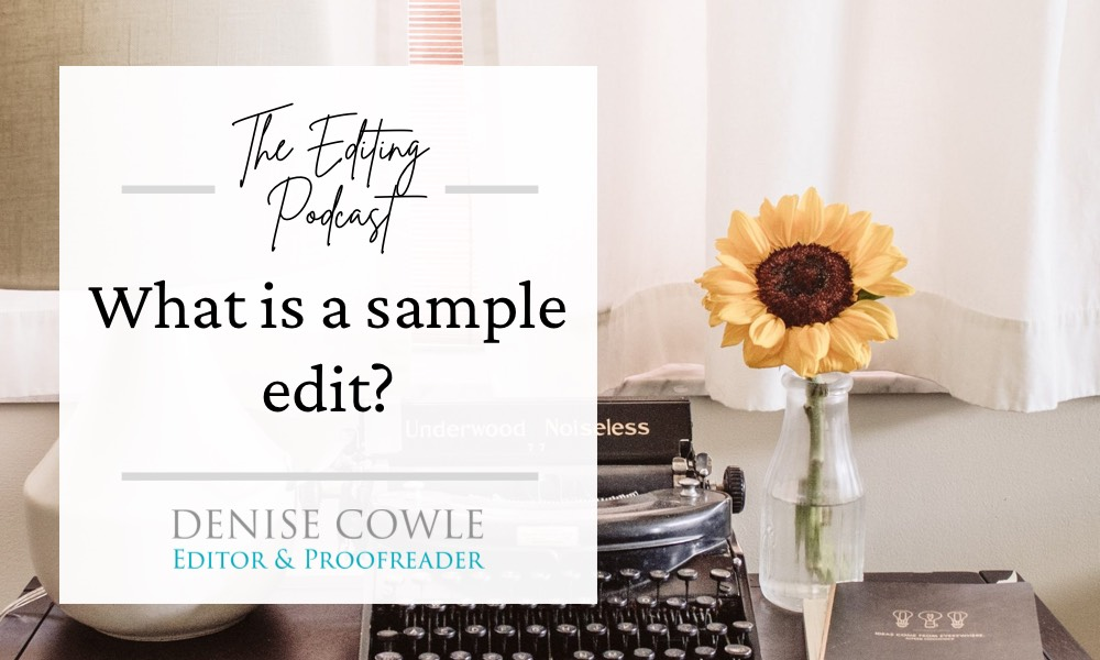 What is a sample edit?: a transcript of The Editing Podcast episode
