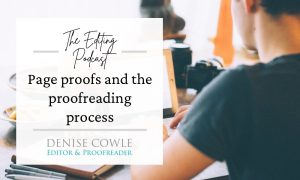Page proofs and the proofreading process: a transcript of The Editing Podcast episode