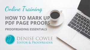 Online training – how to mark up PDF page proofs. Denise Cowle editorial training